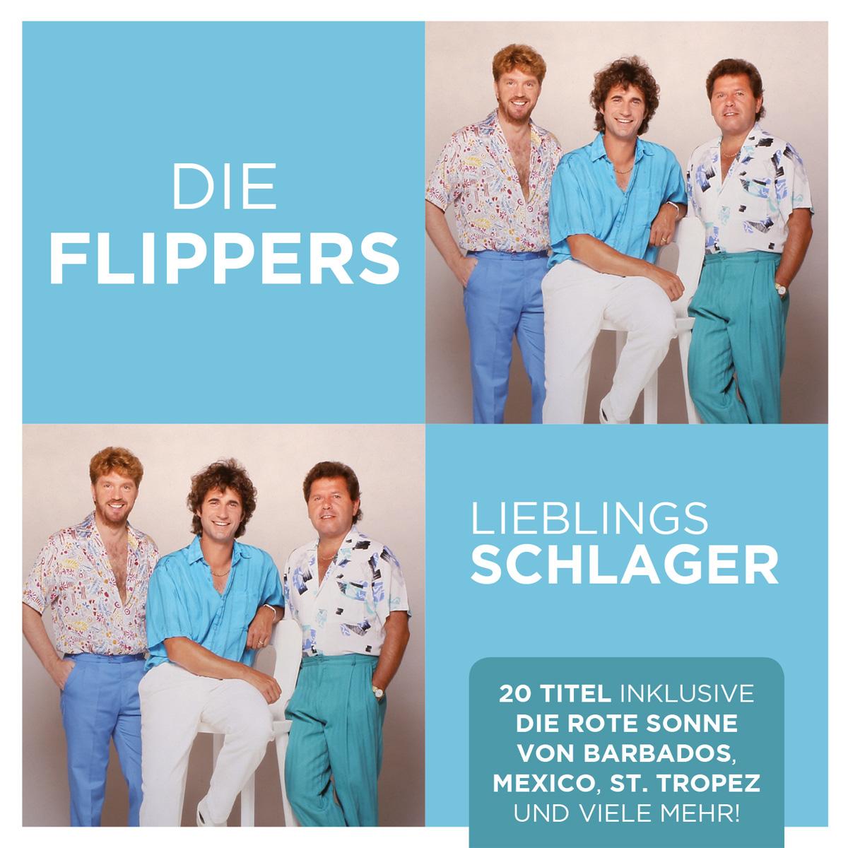 Die Flippers - Lieblingsschlager