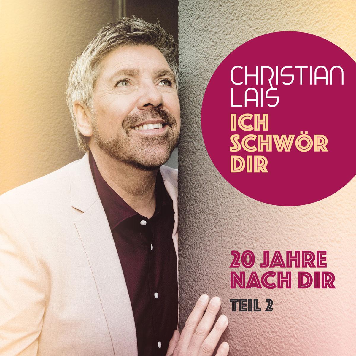 CHRISTIAN LAIS - ICH SCHWÖR DIR