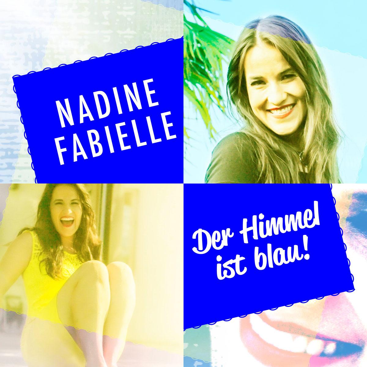 NADINE FABIELLE - DER HIMMEL IST BLAU