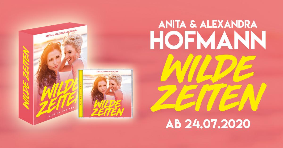 ANITA & ALEXANDRA HOFMANN – WILDE ZEITEN