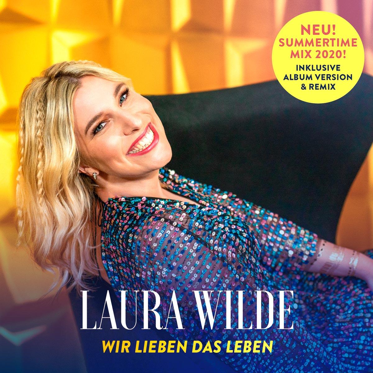 LAURA WILDE - WIR LIEBEN DAS LEBEN