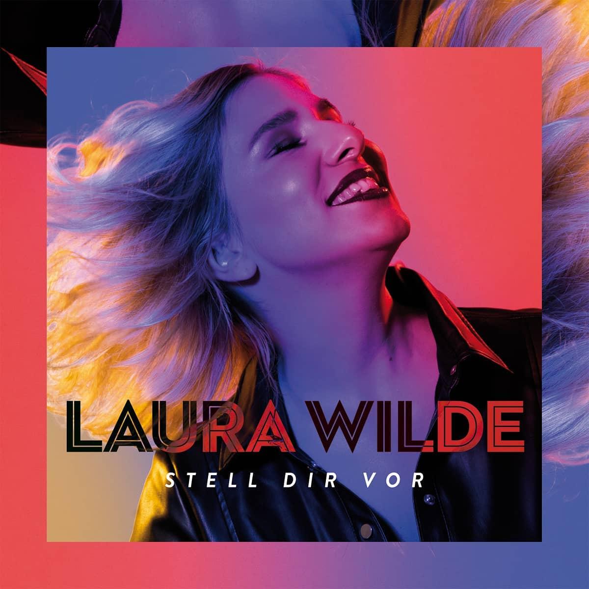 Laura Wilde - Stell dir vor